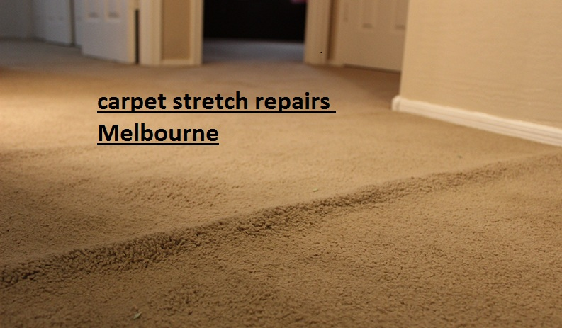 carpet stretch repair in Melbourne